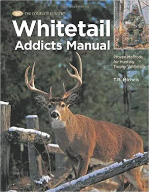 Whitetail Addicts Manual