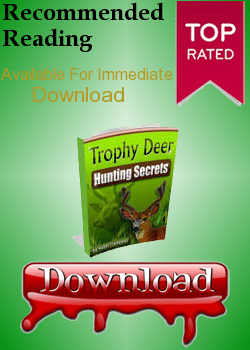 trophy deer hunting secrets